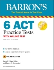 6 ACT Practice Tests with Online Test (Barron's Test Prep) Cover Image