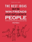 The Best Ideas help You Win Friends and Influence People: The First and Still the Best Book of Its kind on Self-Help (Final Volume) Cover Image