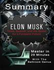 A 29-Minutes Summary of Elon Musk: Tesla, Spacex, and the Quest for a Fantastic Future Cover Image