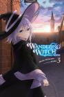 Wandering Witch: The Journey of Elaina, Vol. 3 (light novel) Cover Image