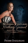 Nothing Ventured, Nothing Gained Cover Image