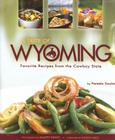 A Taste of Wyoming: Favorite Recipes from the Cowboy State Cover Image
