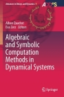 Algebraic and Symbolic Computation Methods in Dynamical Systems (Advances in Delays and Dynamics #9) Cover Image