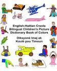 English-Haitian Creole Bilingual Children's Picture Dictionary Book of Colors Diksyone Imaj AK Koule Pou Timoun Cover Image