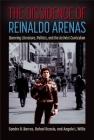 The Dissidence of Reinaldo Arenas: Queering Literature, Politics, and the Activist Curriculum Cover Image