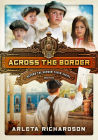 Across the Border (Beyond the Orphan Train #4) Cover Image