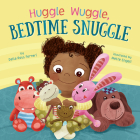 Huggle Wuggle, Bedtime Snuggle Cover Image