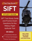 SIFT Study Guide: SIFT Test Study Guide and Practice Exam Questions for the Military Flight Aptitude Test [5th Edition] Cover Image