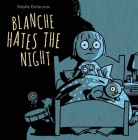 Blanche Hates the Night Cover Image