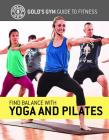 Find Balance with Yoga and Pilates Cover Image