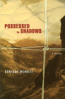 Possessed by Shadows Cover Image