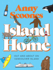 Island Home: Out and about on Vancouver Island Cover Image
