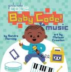Baby Code! Music (Girls Who Code) Cover Image