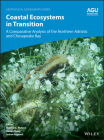 Coastal Ecosystems in Transition: A Comparative Analysis of the Northern Adriatic and Chesapeake Bay (Geophysical Monograph #256) Cover Image