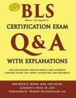 BLS Certification Exam Q&A With Explanations: For Healthcare Professionals and Students Cover Image