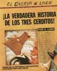 La verdadera historia de los tres cerditos Cover Image