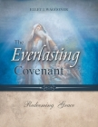 The Everlasting Covenant: Redeeming Grace Cover Image
