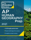 Princeton Review AP Human Geography Prep, 2021: 3 Practice Tests + Complete Content Review + Strategies & Techniques (College Test Preparation) Cover Image