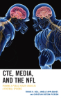 CTE, Media, and the NFL: Framing a Public Health Crisis as a Football Epidemic Cover Image