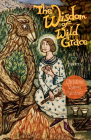 The Wisdom of Wild Grace: Poems (Paraclete Poetry) Cover Image