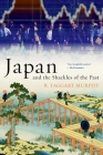 Japan and the Shackles of the Past Cover Image