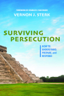 Surviving Persecution: How to Understand, Prepare, and Respond Cover Image