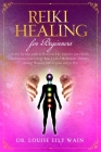Reiki Healing for Beginners: A step-by-step guide to Heal your Life, Improve your Health, and increase your Energy. Reiki Guided Meditations, Dista Cover Image