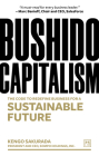 Bushido Capitalism: A Code to Redefine Business for a Sustainable Future Cover Image