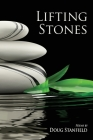 Lifting Stones: Poems Cover Image