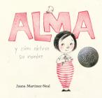 Alma y cómo obtuvo su nombre Cover Image
