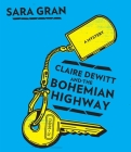Claire DeWitt and the Bohemian Highway Cover Image