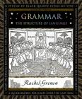 Grammar: The Structure of Language (Wooden Books) Cover Image