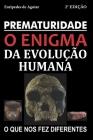 Prematuridade: o enigma da evolução humana Cover Image