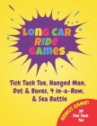 Long Car Ride Games: Fun Activity Book for the Whole Family Cover Image