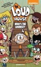 The Loud House #11: Who's The Loudest? Cover Image
