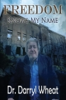 Freedom Knows My Name Cover Image