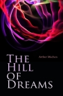 The Hill Of Dreams Illustrated Cover Image