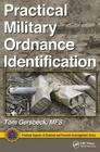 Practical Military Ordnance Identification (Practical Aspects of Criminal & Forensic Investigations) Cover Image