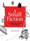 A Small Fiction Cover Image
