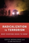 Radicalization to Terrorism: What Everyone Needs to Know(r) Cover Image