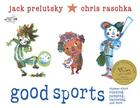 Good Sports: Rhymes about Running, Jumping, Throwing, and More Cover Image