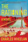 The Rationing: A Novel Cover Image