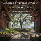 Wineries of the World: Architecture and Viniculture Cover Image