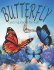 Butterfly coloring books for kids ages 2-6: Butterfly coloring book kids activity book - Creative haven butterfly coloring book for kids - A Gorgeous Cover Image