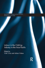 Labour in the Clothing Industry in the Asia Pacific (Routledge Studies in the Growth Economies of Asia) Cover Image