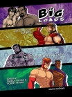 Big Loads, Volume 2: The Class Comic Stash! Cover Image