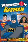 Batman Classic: Meet the Super Heroes: With Superman and Wonder Woman (I Can Read Level 2) Cover Image