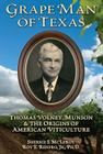 Grape Man of Texas: Thomas Volney Munson and the origins of American viticulture Cover Image