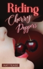 Riding Cherry Poppers Cover Image