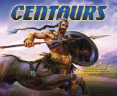 Centaurs (Mythical Creatures) Cover Image